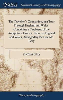The Traveller's Companion, in a Tour Through England and Wales; Containing a Cat