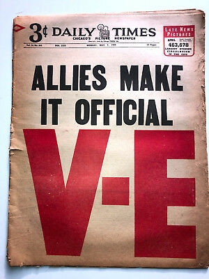 Daily Time Newspaper ALLIES MAKE IT OFFICIAL V-E  5/7/1945