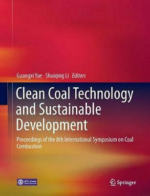 Clean Coal Technology and Sustainable Development: Proceedings of the 8th Intern