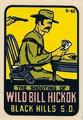 "Vintage Original 1950 Souvenir ""wild Bill Hickok"" Travel Decal Black Hills S.d."