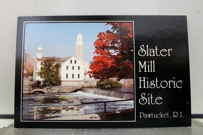 Rhode Island RI Pawtucket Slater Mill Historic Site Postcard Old Vintage Card PC