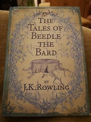 The Tales of Beedle the Bard J. K. Rowling First edition Hardback book 1st print