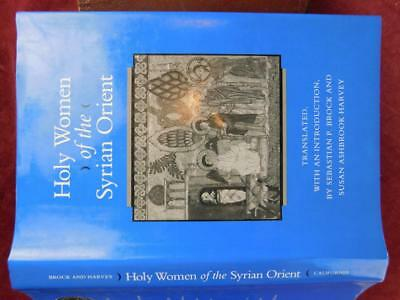 HOLY WOMEN of SYRIAN ORIENT by SEBASTIAN BROCK/BYZANTINE ARAB SYRIA/SYRIAC/1996