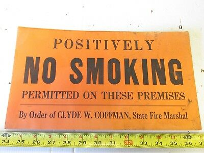 Antique Sign   Positively  No  Smoking   Clyde Coffman   Fire Marshall
