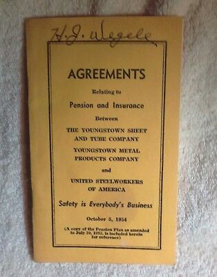 Vintage Youngstown Sheet And Tube Steelworkers 1954 Agreement Pension Plans Book