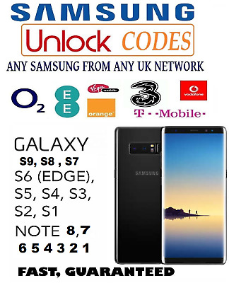 Unlock Code For 3 EE O2 Tesco Orange UK Samsung Galaxy Note S7 Edge S8 S9 Plus
