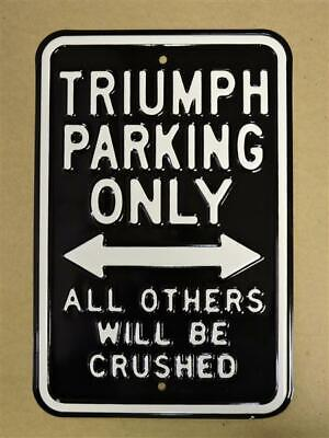Blechschild TRIUMPH Parking Only, all others will be crushed
