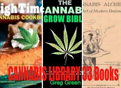 33 Books CANNABIS Library MARIJUANA GROW BIBLE GROW Cook PDF disc