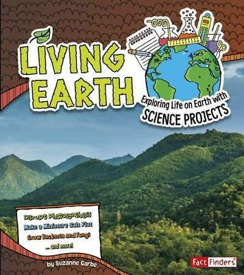 Living Earth: Exploring Life On Earth avec Science Projects (Fait Finders: Disco