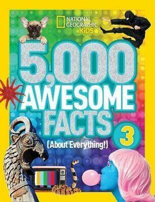 NEW 5,000 Awesome Facts About Everything! Volume 3 By National Geographic Kids
