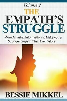NEW The Empath's Struggle By Bessie Mikkel Paperback Free Shipping