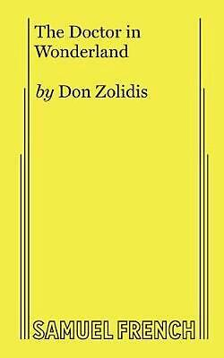 Doctor in Wonderland by Don Zolidis (English) Paperback Book Free Shipping!