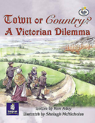 LILA:IT:Independent Plus:Town or Country? A Victorian Dilema Info trail Independ