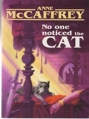 No One Noticed The Cat  Mccaffrey Anne Cosmos Books 2007