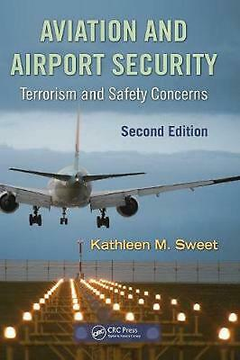 Aviation and Airport Security: Terrorism and Safety Concerns: Terrorism and Safe
