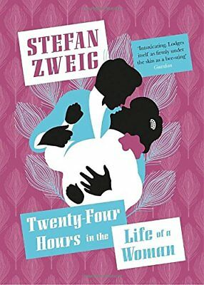 Twenty-Four Hours in the Life of a Woman by Zweig, Stefan, NEW Book, (Paperback)
