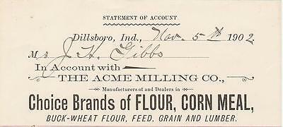 1902 Statement Acme Milling Co. in Dillsboro, In. Flour, Corn Meal, Feed, Grain
