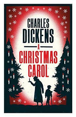 A Christmas Carol (Alma Classics Evergreens) by Charles Dickens, NEW Book, (Pape