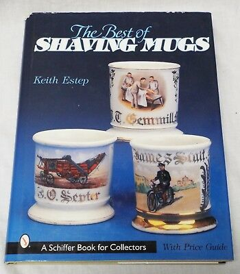 THE BEST OF SHAVING MUGS Identification & Price Guide BOOK Keith Estep