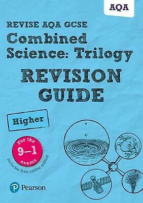 Revise AQA GCSE Combined Science: Trilogy Higher Revision Gu by Pauline Lowrie B