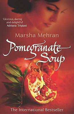 Pomegranate Soup by Marsha Mehran (English) Paperback Book Free Shipping!