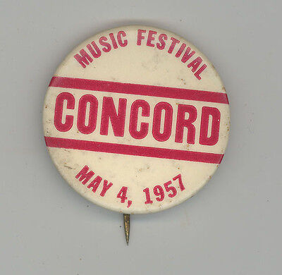 1957 CONCORD NEW HAMPSHIRE Music Festival PINBACK Button PIN Badge PLAISTOW NH