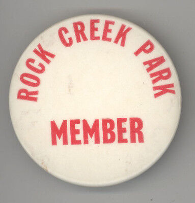 VINTAGE ROCK CREEK PARK Member Badge WASHINGTON DC Pinback PIN Button NPS