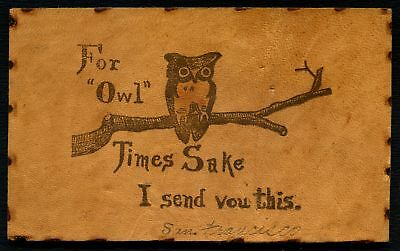 "Early / Vintage Leather ""For Owl Times Sake"" Unused Postcard #116163 R"