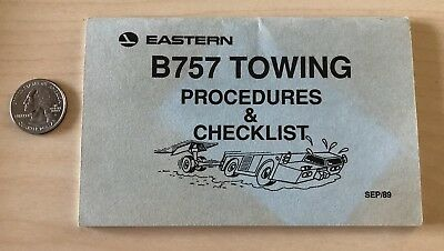 Eastern Airlines Boeing 757 Towing Procedures & Checklist Guide Book