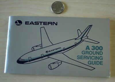 Eastern Airlines 1980 Airbus A300 Ground Servicing Guide Book
