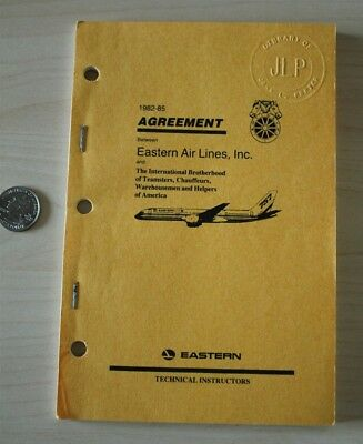 1982-85 Eastern Airlines Teamsters Labor Union Agreement Guide Book