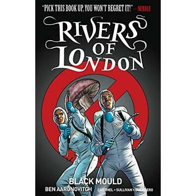Rivers of London Volume 3: Black Mould - Paperback NEW Aaronovitch, Be 25/07/201