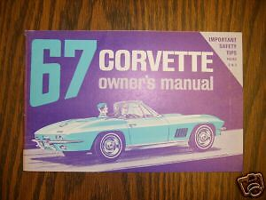 1967 Corvette Owners Manual 2nd edition April 67