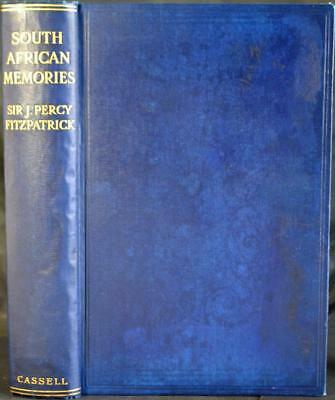 SOUTH AFRICAN MEMORIES PERCY FITZPATRICK 1932 Jock of the Bushveld Transvaal