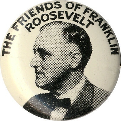 1932 Campaign FRIENDS of FRANKLIN ROOSEVELT Campaign Button ~ Variant Style