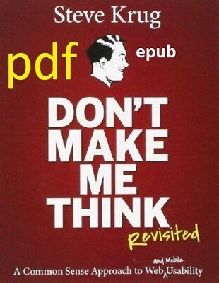 [PDF.EPUB] Don't Make Me Think, Revisited: A Common Sense Approach EB00KS !