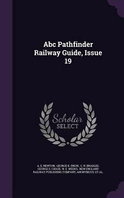 ABC Pathfinder Railway Guide, Issue 19 (Hardback or Cased Book)