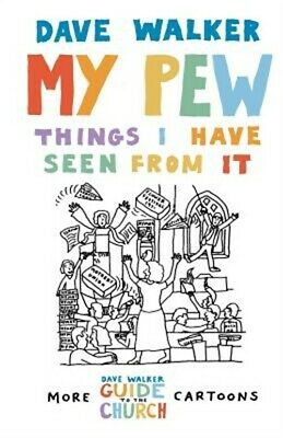 My Pew: Things I Have Seen from It: More Dave Walker Cartoons (Paperback or Soft
