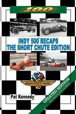 Indy 500 Recaps - The Short Chute Edition (Paperback or Softback)