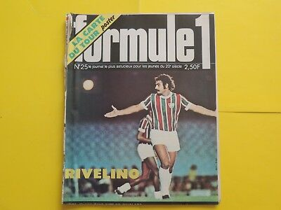 magazine J2 FORMULE 1 N° 25 BD auto moto football RIVELINO LAURENT tour FRANCE