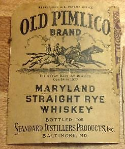 "Vintage ""Old Pimlico Brand Maryland Straight Rye Whisky"" Label Baltimore"