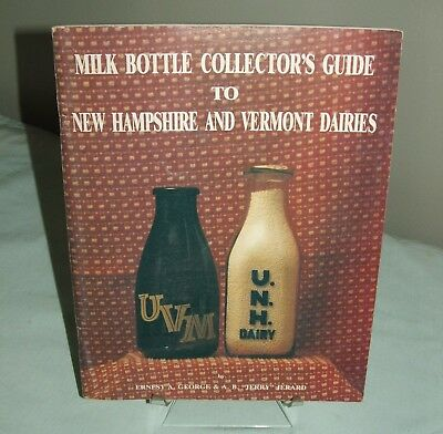 Milk Bottle Collector's Guide to New Hampshire and Vermont, 1st 1988 Autographed