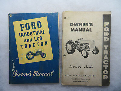 Ford Tractor Owner Manuals 1954 Model NAA 1962 Series 2000 4000 Industrial L.C.