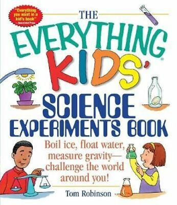 NEW Everything Kids' Science Experiments Book By Tom Robinson Paperback