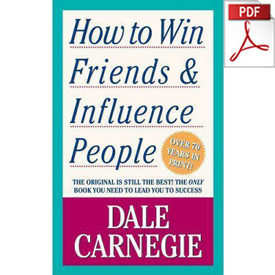How to Win Friends & Influence People by Dale Carnegie [PDF/EB00K]