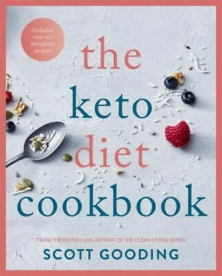 NEW The Keto Diet Cookbook By Scott Gooding Paperback Free Shipping