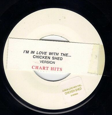"""Chicken Shed   I,m in love with the   7"""" Jukebox Vinyl Single 45rpm  ex"""