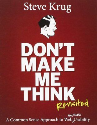 Don't Make Me Think, Revisited: A Common Sense Approach 3ED... {! digital Eb00k}
