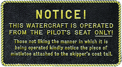 """Boat Marine Watercraft Is Operated Plaque 3"""" W X 5-1/2"""" H With Adhesive Backing"""