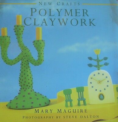 Polymer Claywork Mary McGuire Modeling Sculpture Craft Instruction Book HC DJ
